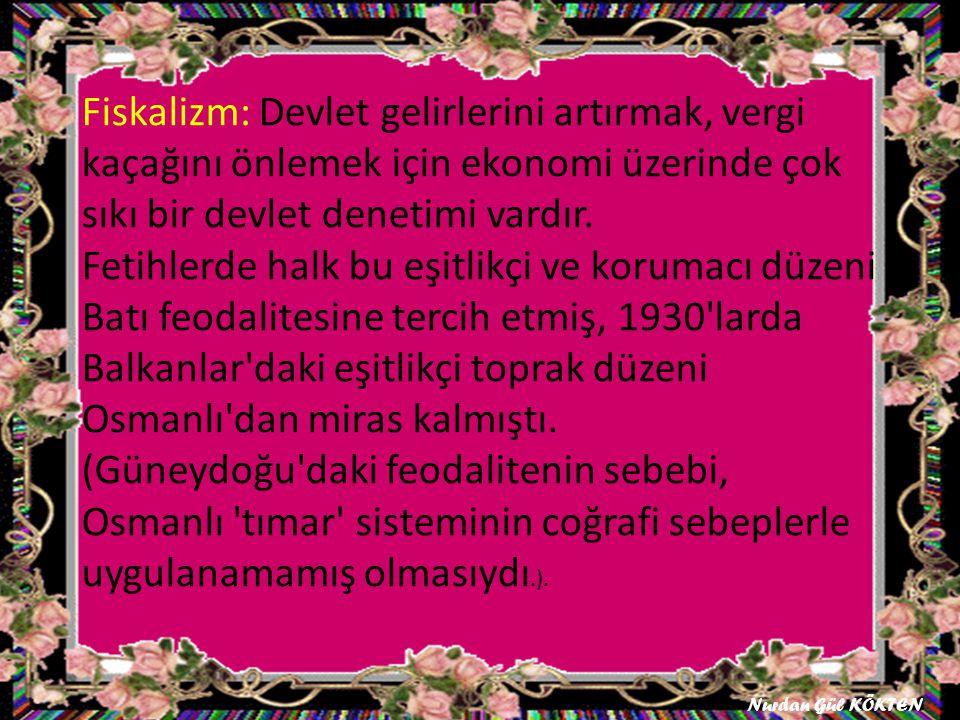 2- 3- Osmanlı Devletinde Ekonomik faaliyetler nelerdir Nurdan Gül KÖKTEN