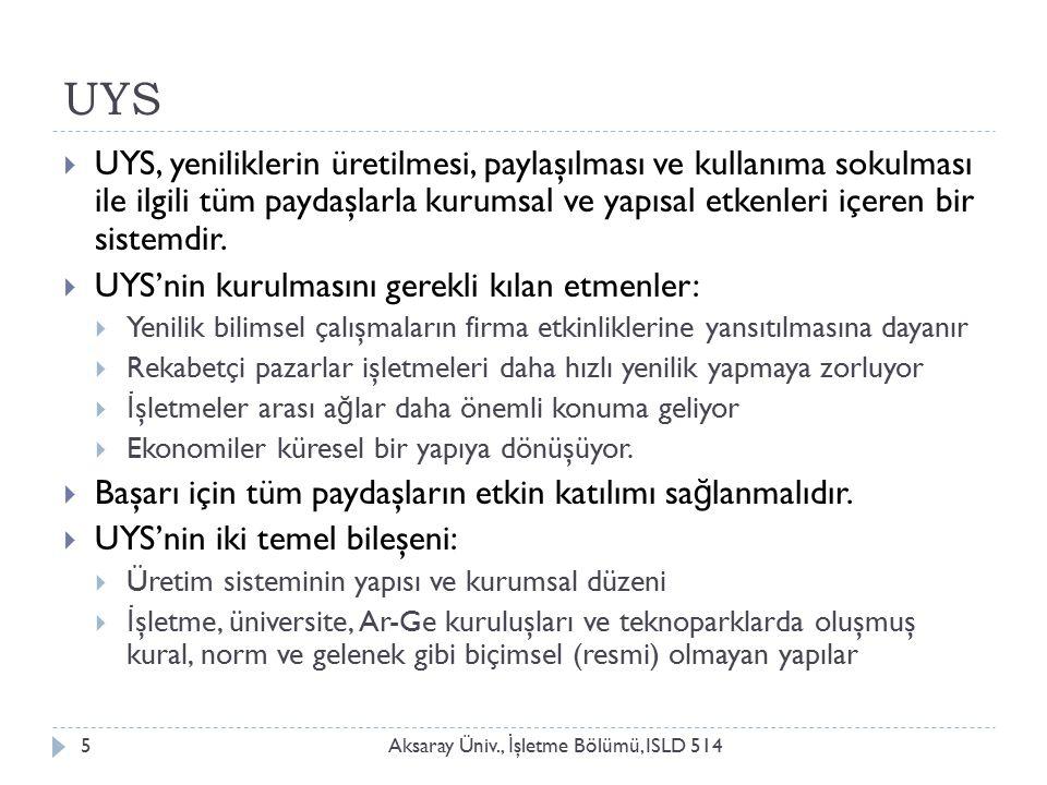 Gelişmekte olan ülkelerin zorlukları Aksaray Üniv., İ şletme Bölümü, ISLD 5146  UYS kurulurken ülkenin gelişmişlik düzeyi, keza işletmelerin ve pazarların büyüklü ğ ü, dikkate alınmalıdır.