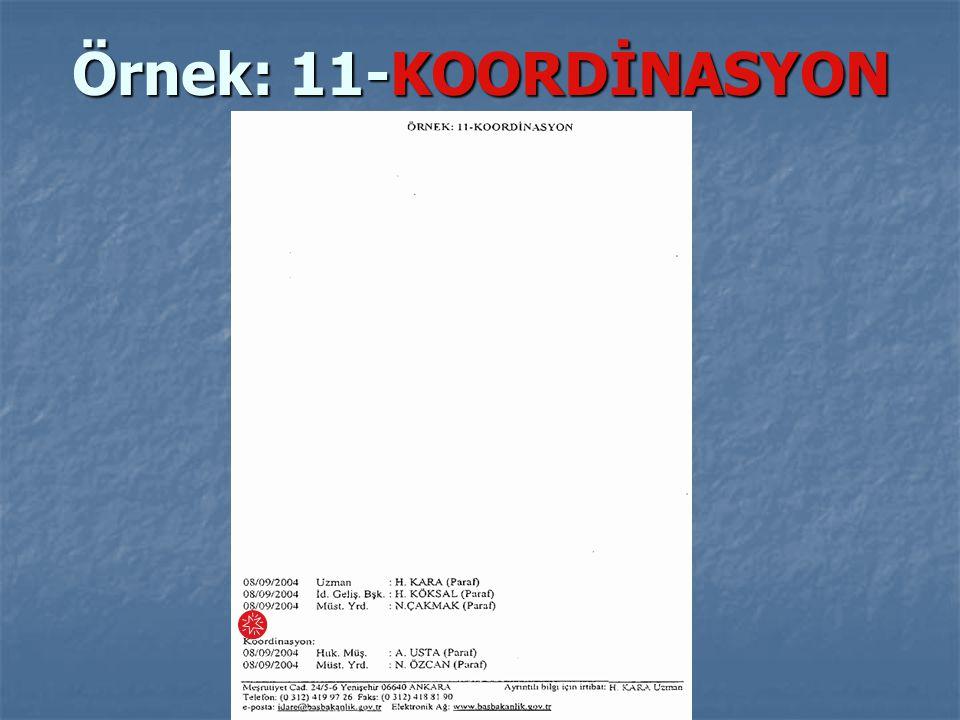 Örnek: 11-KOORDİNASYON