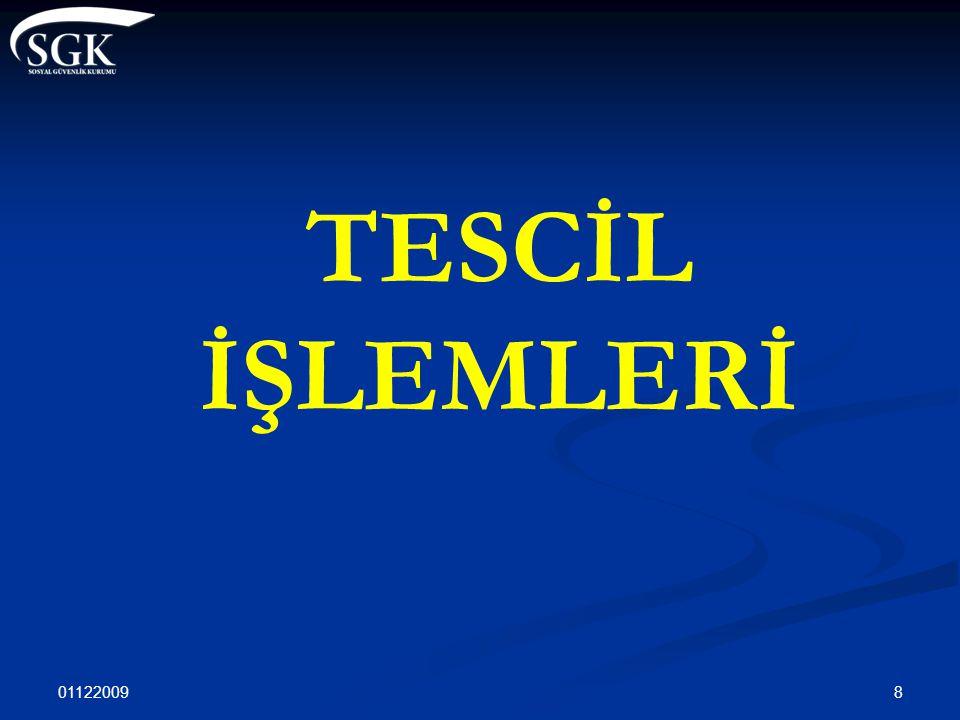 01122009 8 TESCİL İŞLEMLERİ