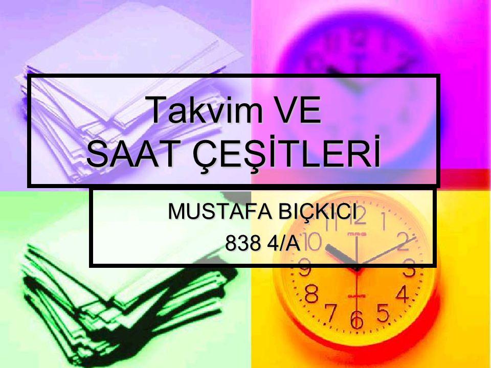 Takvim VE SAAT ÇEŞİTLERİ MUSTAFA BIÇKICI 838 4/A