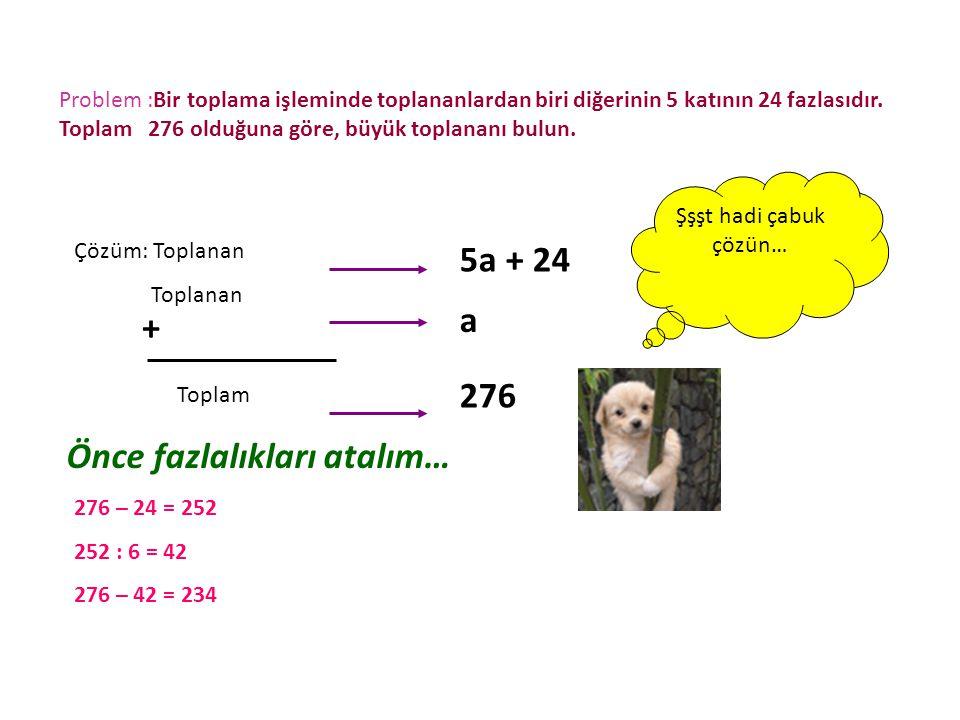Problem :Ardışık 3 sayının toplamı 147'dir.Buna göre en küçük sayı kaçtır.