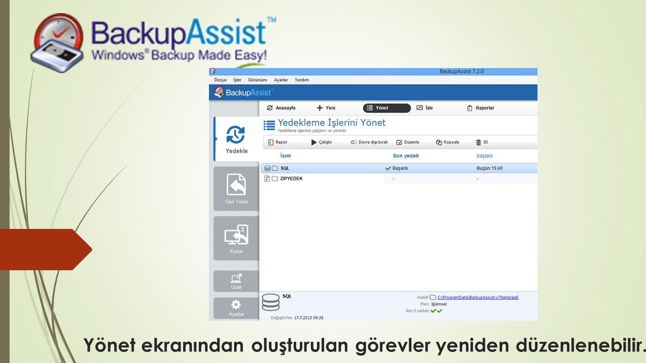 Yönet ekranından oluşturulan görevler yeniden düzenlenebilir.
