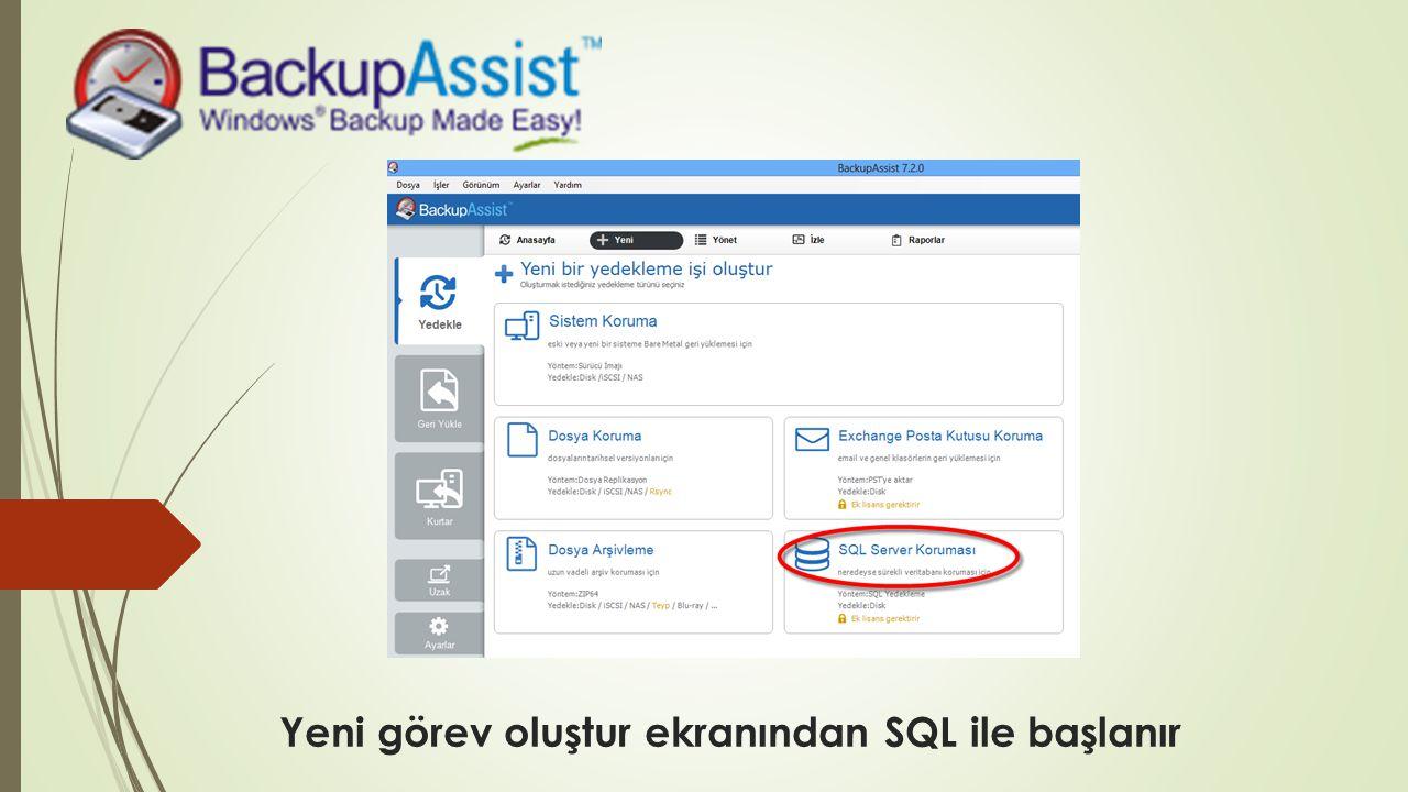 Yeni görev oluştur ekranından SQL ile başlanır