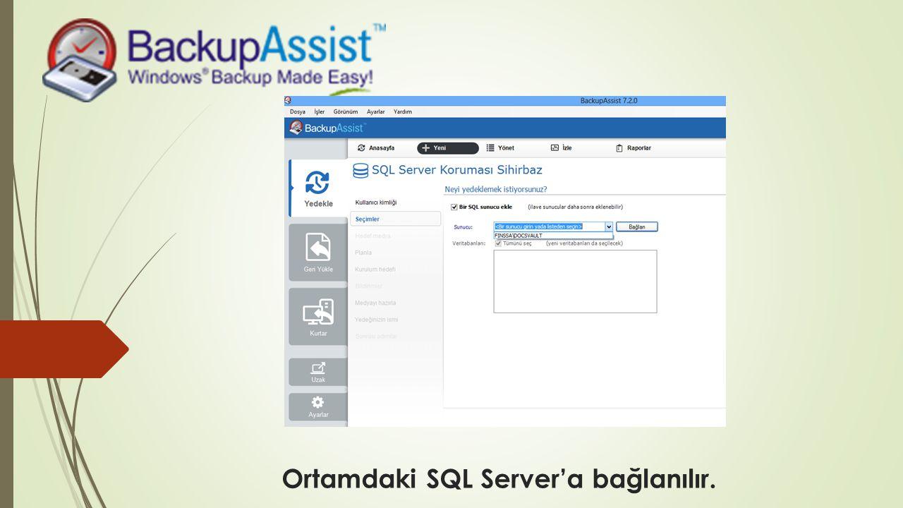 Ortamdaki SQL Server'a bağlanılır.