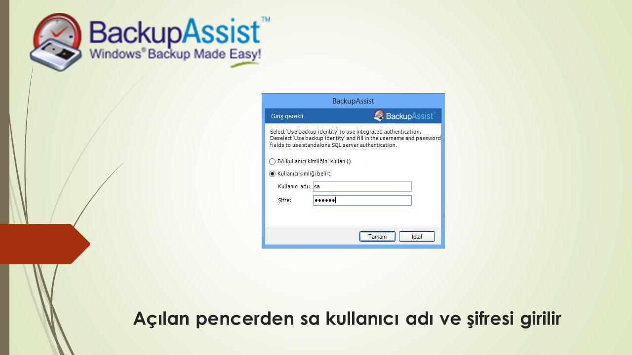 Açılan pencerden sa kullanıcı adı ve şifresi girilir