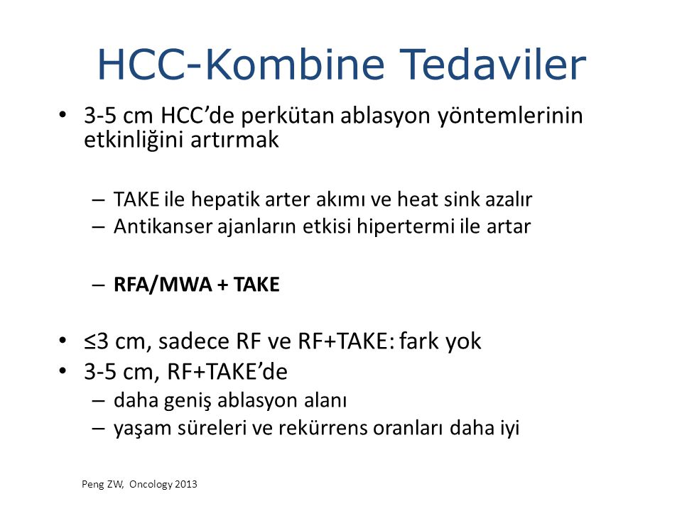 HCC-Kombine Tedaviler 3-5 cm HCC'de perkütan ablasyon yöntemlerinin etkinliğini artırmak – TAKE ile hepatik arter akımı ve heat sink azalır – Antikans