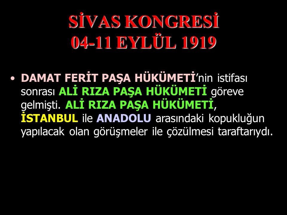 SİVAS KONGRESİ 04-11 EYLÜL 1919 AMASYA GENELGESİ doğrultusunda YURT GENELİ ' nde SEÇİMLER YAPILMIŞ ve her ilden 3 'er TEMSİLCİ ' nin,bu kongreye katıl