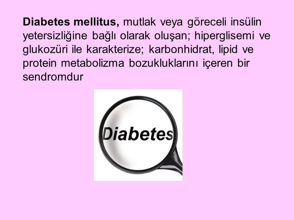 Diabetes mellitus, mutlak veya göreceli insülin yetersizliğine bağlı olarak oluşan; hiperglisemi ve glukozüri ile karakterize; karbonhidrat, lipid ve