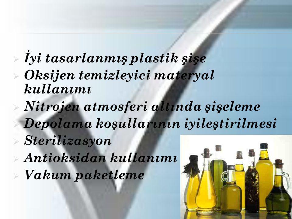  İyi tasarlanmış plastik şişe  Oksijen temizleyici materyal kullanımı  Nitrojen atmosferi altında şişeleme  Depolama koşullarının iyileştirilmesi  Sterilizasyon  Antioksidan kullanımı  Vakum paketleme