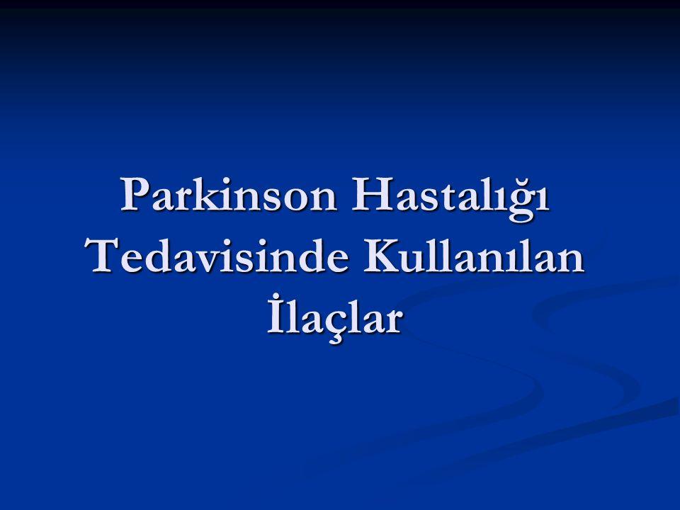 Parkinson Hastalığı Tedavisinde Kullanılan İlaçlar
