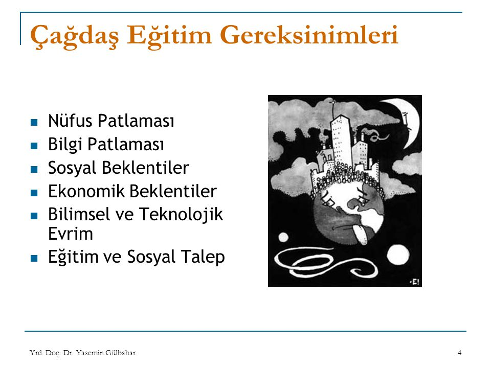 Yrd.Doç. Dr. Yasemin Gülbahar25 Eğitim Teknolojisi Alanındaki Sorunlar 1.