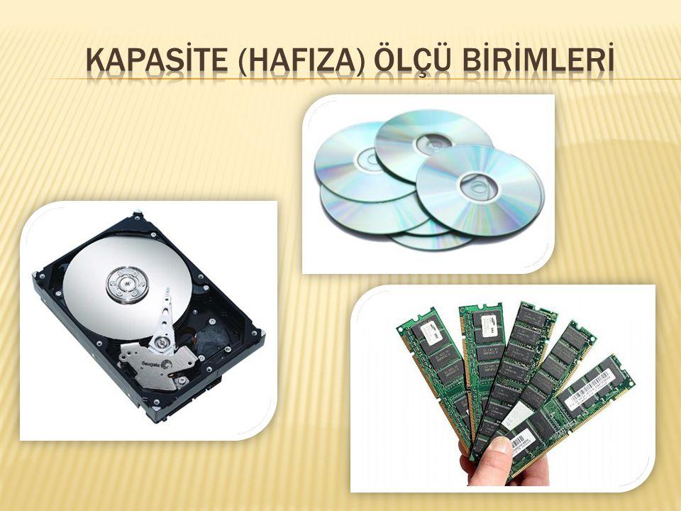 Bilgisayarda bilgilerin depolandığı ünitelerin bilgi depolama kapasiteleri vardır.