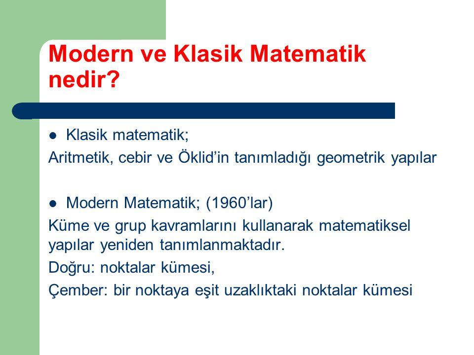 Modern ve Klasik Matematik nedir.