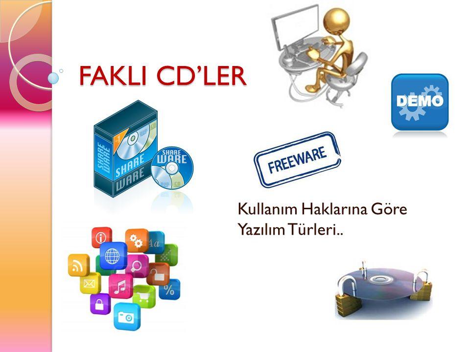 FAKLI CD'LER Kullanım Haklarına Göre Yazılım Türleri..