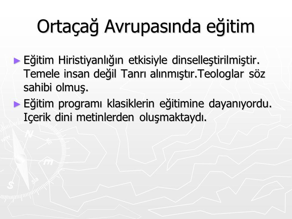 Yeniçağ Osmanlıda ► Fatih döneminde kısmen felsefe ve bilimsel düşünüş Osmanlılarda yer almış, fakat daha sonra bınlardan uzaklaşılmıştır.