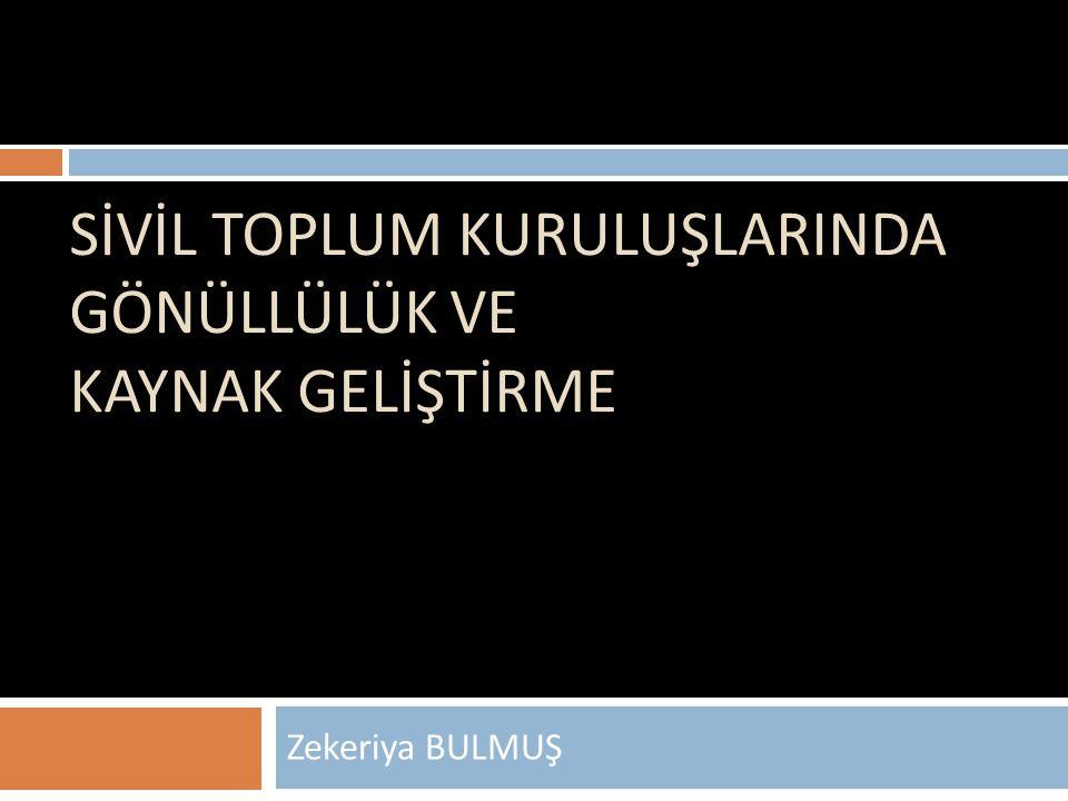 Proje Desteği Sunan Kamu Kurumları 1.Türkiye Büyük Millet Meclisi 2.