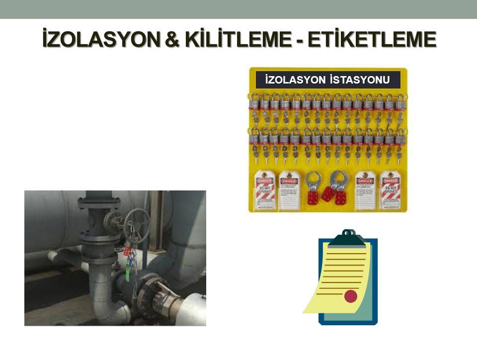 İZOLASYON & KİLİTLEME - ETİKETLEME İZOLASYON İSTASYONU