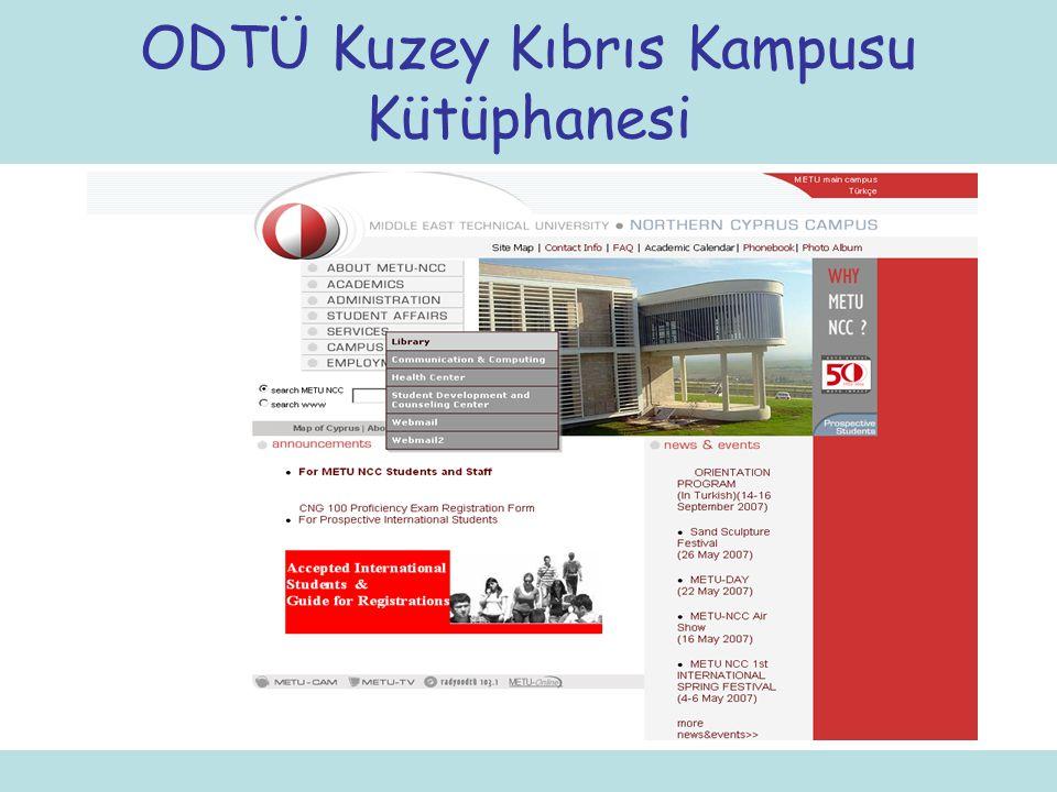 İLETİŞİM BİLGİLERİ Tel: 661 20 82 – 661 20 83 E-posta: ncclib@metu.edu.tr ODTÜ Kuzey Kıbrıs Kampusu Kütüphanesi