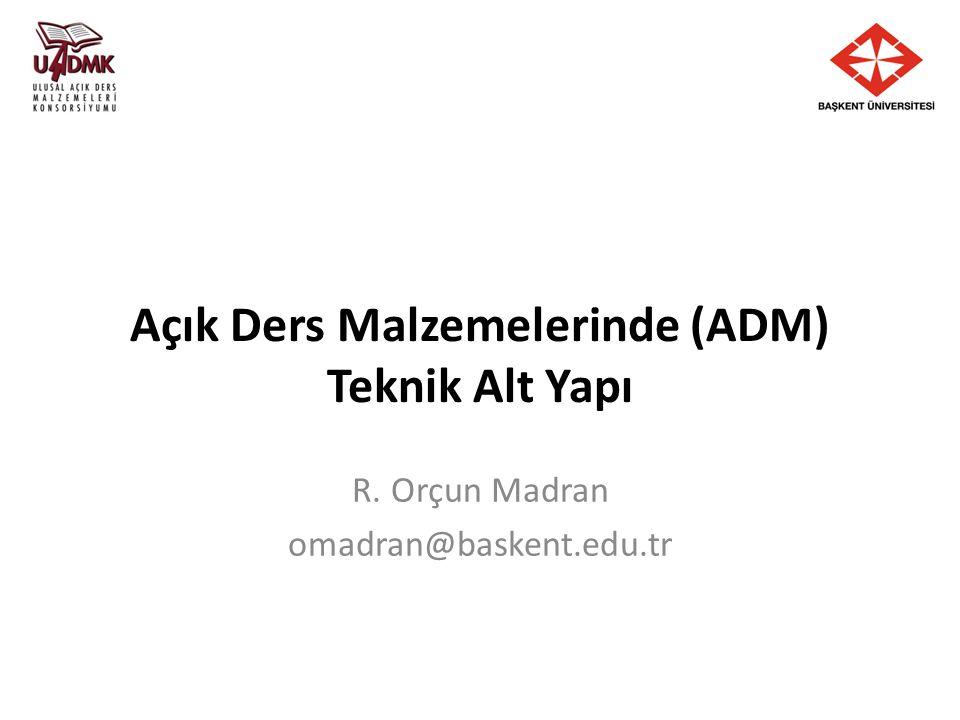 eduCommons: ocw.ankara.edu.tr I. Ulusal Açık Ders Malzemeleri Çalıştayı, Ankara - 29 Ocak 2010 12
