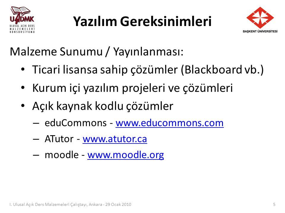 moodle: adem.baskent.edu.tr I. Ulusal Açık Ders Malzemeleri Çalıştayı, Ankara - 29 Ocak 2010 26