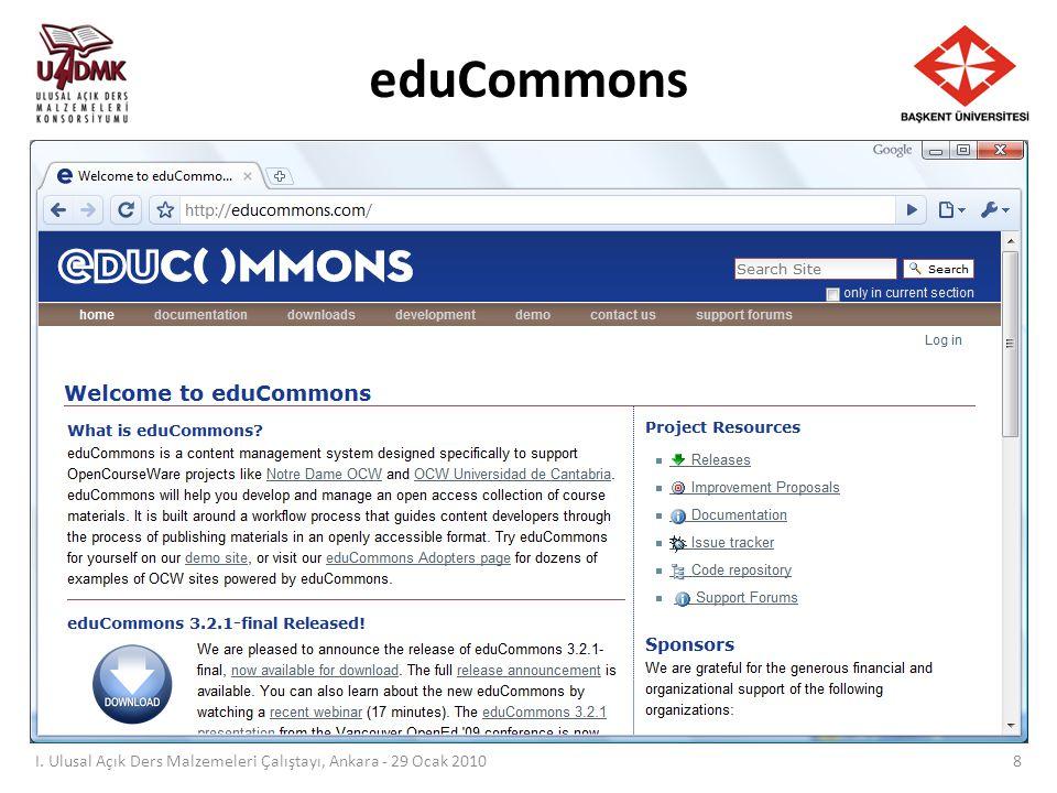 eduCommons: MIT I. Ulusal Açık Ders Malzemeleri Çalıştayı, Ankara - 29 Ocak 2010 9