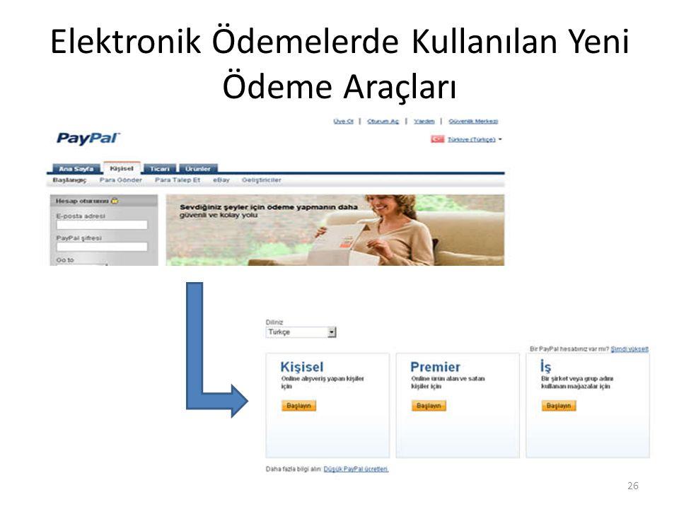 Elektronik Ödemelerde Kullanılan Yeni Ödeme Araçları 26