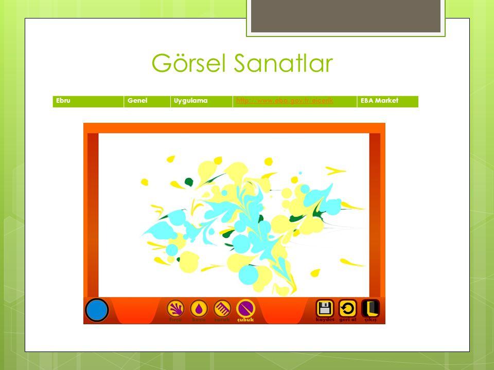 Görsel Sanatlar EbruGenelUygulamahttp://www.eba.gov.tr/eicerikEBA Market