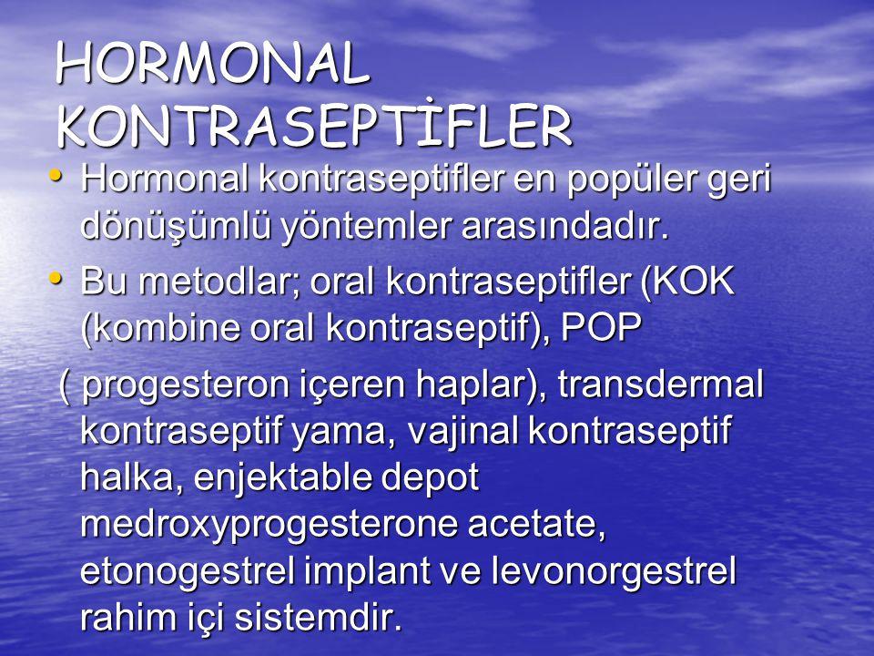 Hormonal kontraseptifler en popüler geri dönüşümlü yöntemler arasındadır. Hormonal kontraseptifler en popüler geri dönüşümlü yöntemler arasındadır. Bu
