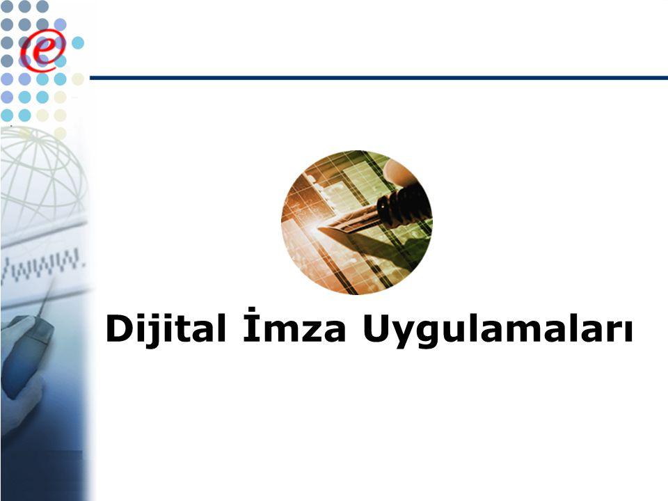 Dijital İmza Uygulamaları