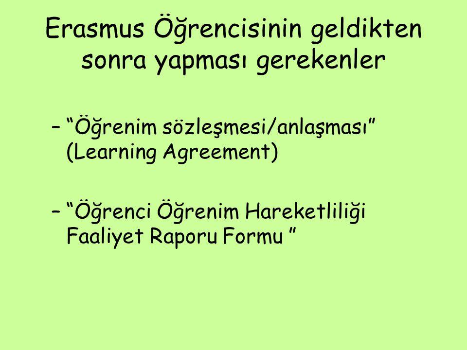 Erasmus Öğrencisinin geldikten sonra yapması gerekenler – Öğrenim sözleşmesi/anlaşması (Learning Agreement) – Öğrenci Öğrenim Hareketliliği Faaliyet Raporu Formu
