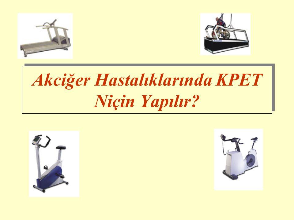 Akciğer Hastalıklarında KPET Niçin Yapılır?