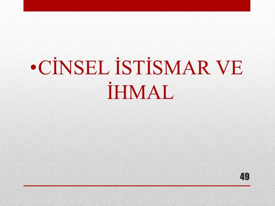 CİNSEL İSTİSMAR VE İHMAL 49
