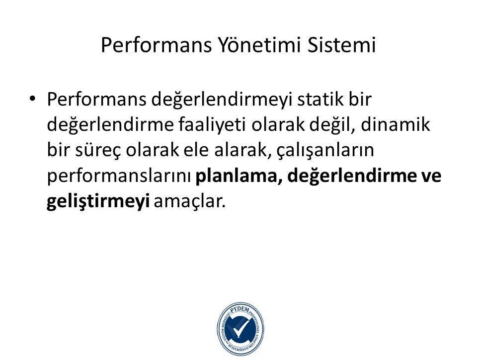 PYS'nin temel unsurları Bireysel performansın planlanması (dönem başında eleman ile yöneticisinin birlikte eleman için hedef belirlemeleri) Bireysel performansı değerlendirmek için gerekli kriterlerin belirlenmesi Performansın gözden geçirilmesi