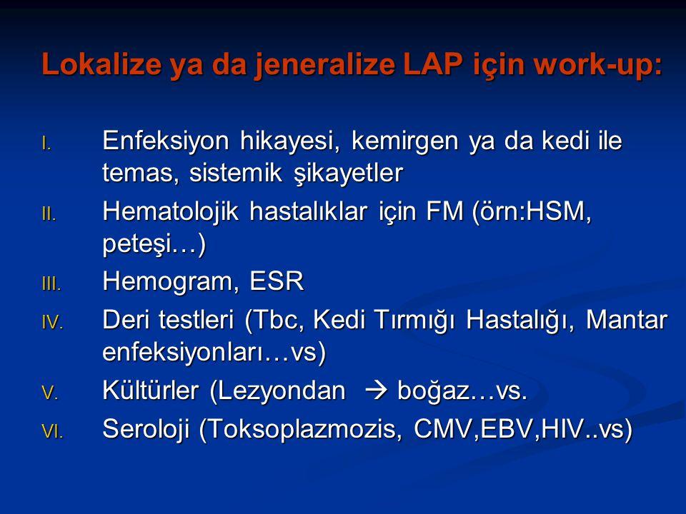 Lokalize ya da jeneralize LAP için work-up: I.