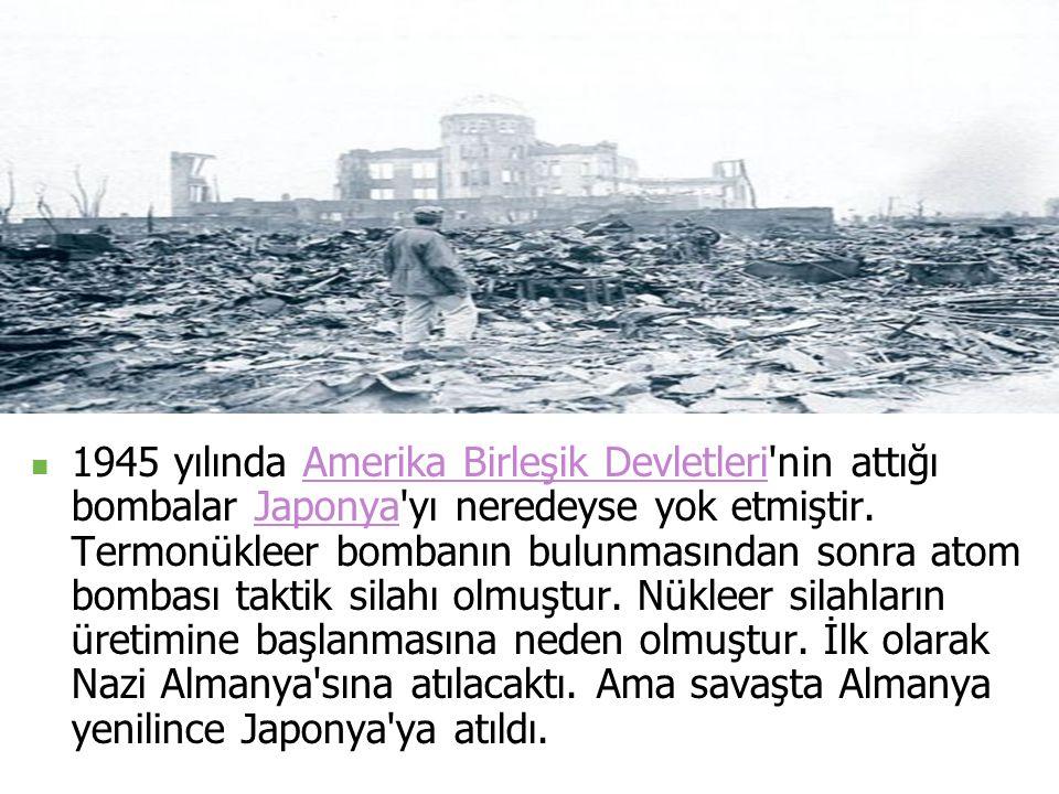 1945 yılında Amerika Birleşik Devletleri nin attığı bombalar Japonya yı neredeyse yok etmiştir.