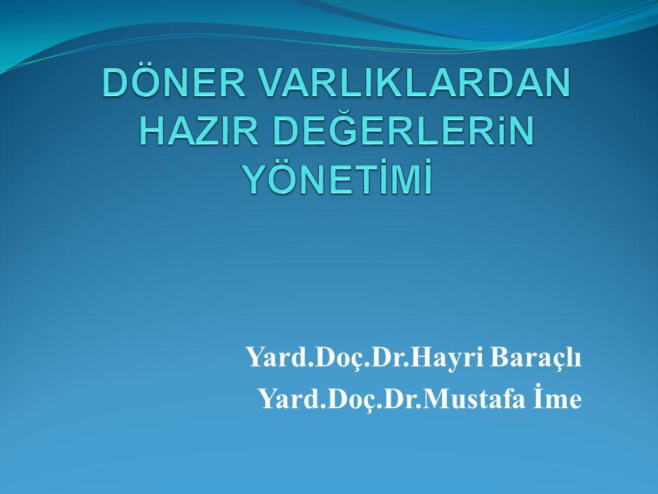 Yard.Doç.Dr.Hayri Baraçlı Yard.Doç.Dr.Mustafa İme