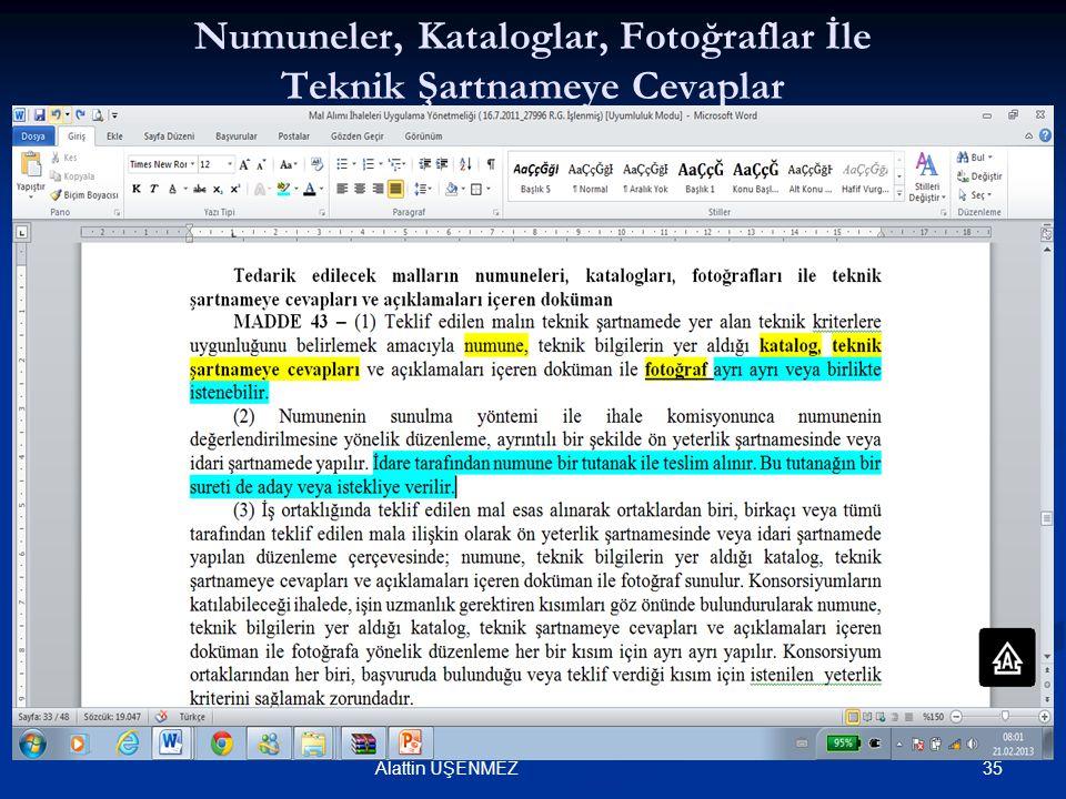 Numuneler, Kataloglar, Fotoğraflar İle Teknik Şartnameye Cevaplar 35Alattin ÜŞENMEZ