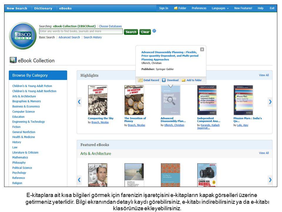 E-kitaplara ait kısa bilgileri görmek için farenizin işaretçisini e-kitapların kapak görselleri üzerine getirmeniz yeterlidir.
