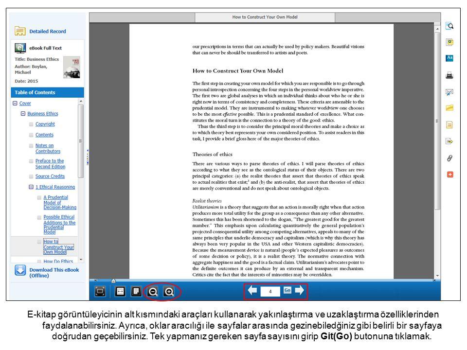 E-kitap görüntüleyicinin alt kısmındaki araçları kullanarak yakınlaştırma ve uzaklaştırma özelliklerinden faydalanabilirsiniz.
