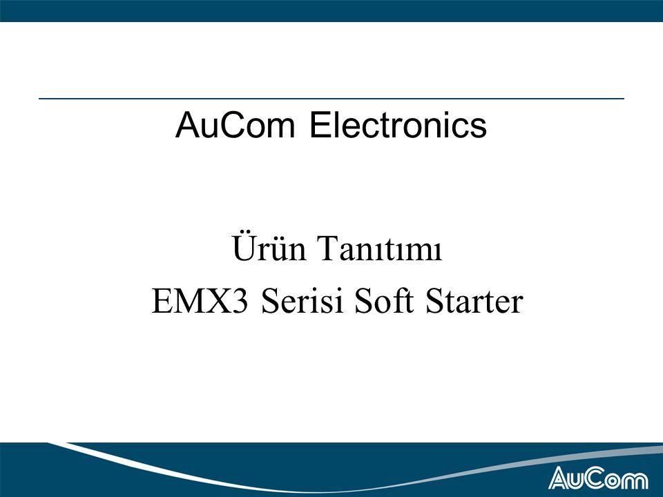 AuCom Electronics Ürün Tanıtımı EMX3 Serisi Soft Starter