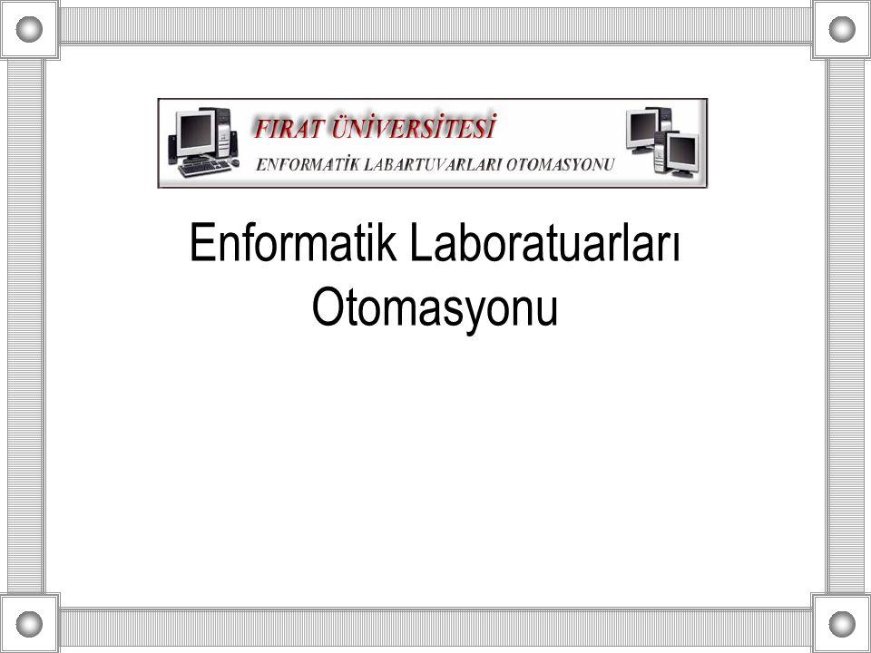 Enformatik Laboratuarları Otomasyonu