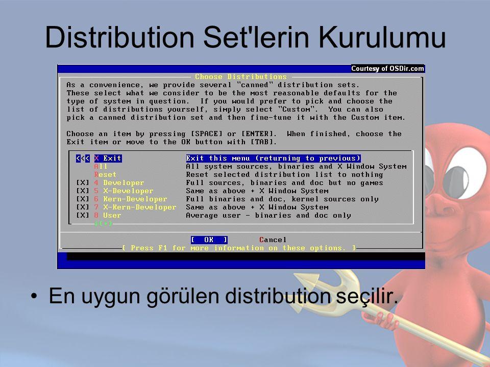 Distribution Set'lerin Kurulumu En uygun görülen distribution seçilir.