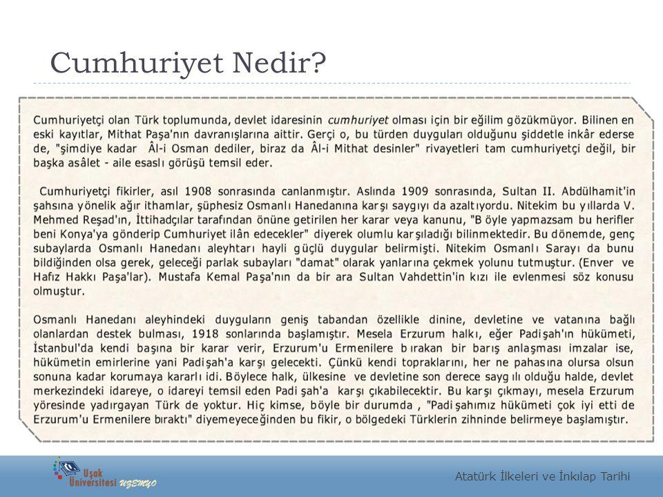 Cumhuriyet Nedir? Atatürk İlkeleri ve İnkılap Tarihi