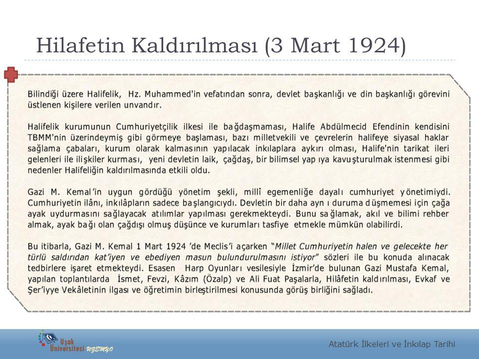 Hilafetin Kaldırılması (3 Mart 1924) Atatürk İlkeleri ve İnkılap Tarihi