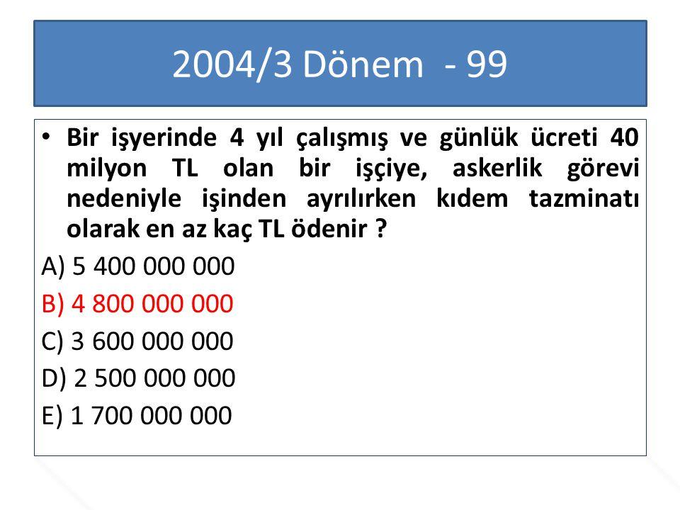 2006/1 Dönem - 96 İş Kanunu m.2 de yer alan ...