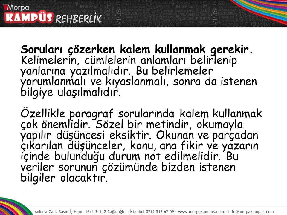 Okul Türkçe kitaplarının konularının işleniş bölümünde yer alan Kelime çalışmaları ve Okuma, anlama, Anlatma çalışmaları bölümleri mutlaka incelenmeli, çalışılmalıdır.