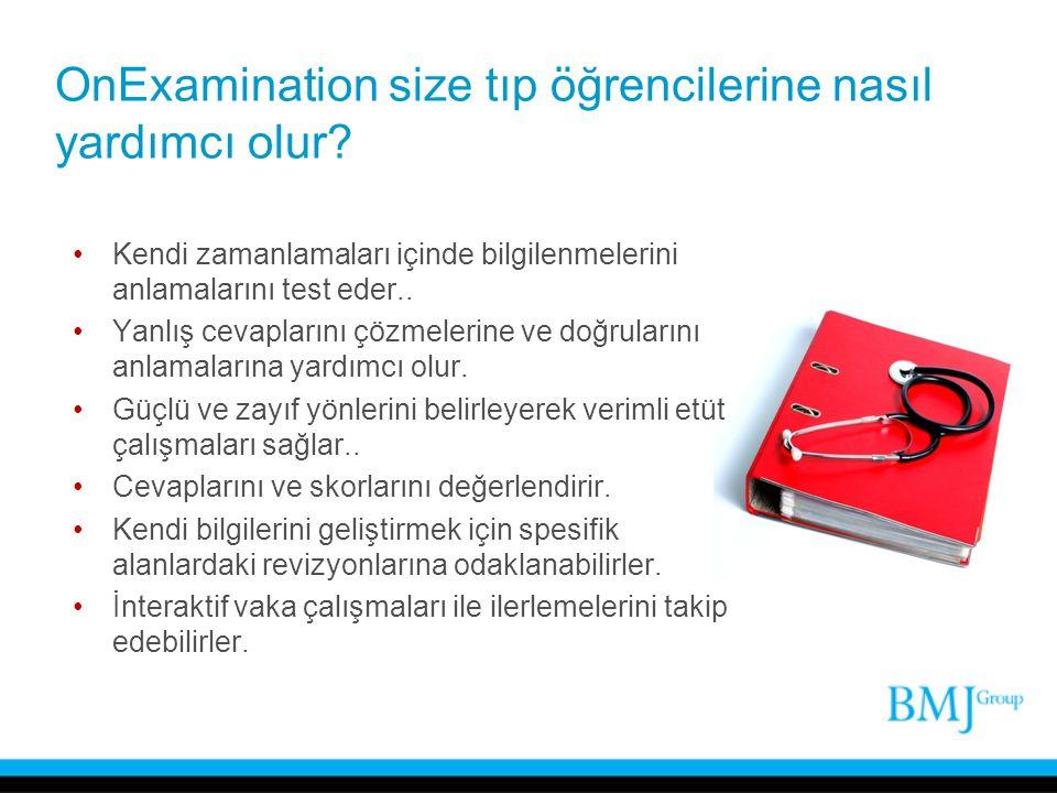 OnExamination size tıp öğrencilerine nasıl yardımcı olur? Kendi zamanlamaları içinde bilgilenmelerini anlamalarını test eder.. Yanlış cevaplarını çözm