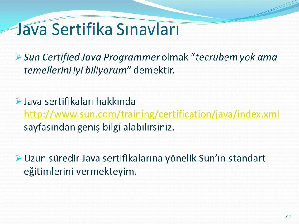 """Java Sertifika Sınavları  Sun Certified Java Programmer olmak """"tecrübem yok ama temellerini iyi biliyorum"""" demektir.  Java sertifikaları hakkında ht"""