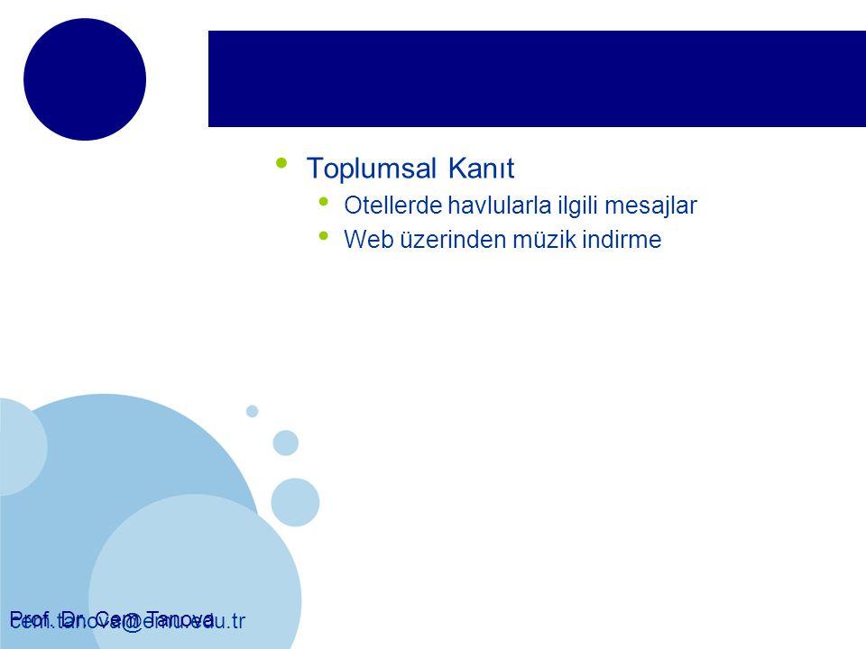cem.tanova@emu.edu.tr Toplumsal Kanıt Otellerde havlularla ilgili mesajlar Web üzerinden müzik indirme Prof. Dr. Cem Tanova